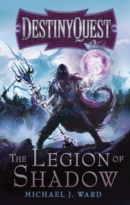 DestinyQuest : The Legion of Shadows