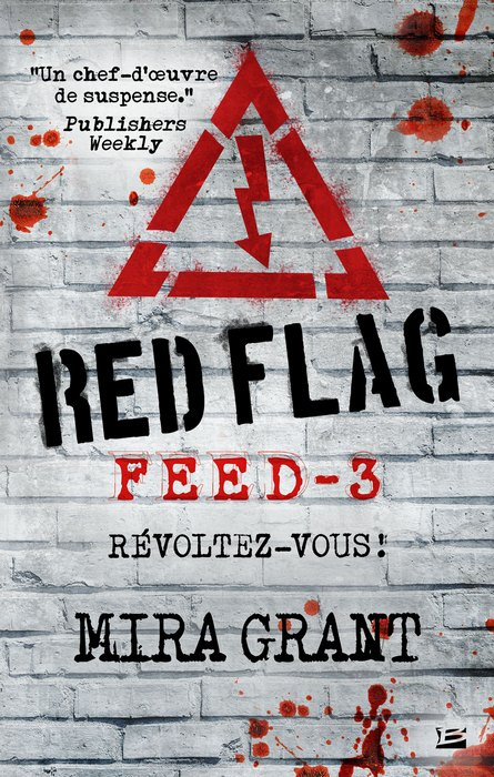 Feed #3 : Red Flag de Mira Grant