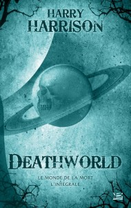 DeathWorld - L'Intégrale de Harry Harryson