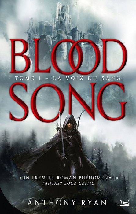 Blood Song, tome 1 : La Voix du Sang d'Anthony Ryan