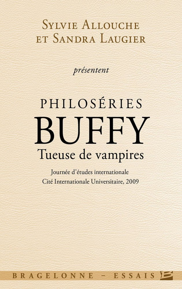 Philoséries : Buffy, tueuse de vampires de Sylvie Allouche & Sandra Laugier