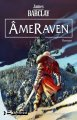 ÂmeRaven (Légendes des Ravens - tome 4) de James Barclay ; illustration d'Etienne Le Roux
